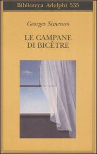 Copertina del libro: Le campane di Bicêtre - Georges Simenon