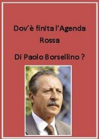 Paolo Borsellino - Dov'è finita l'agenda rossa?